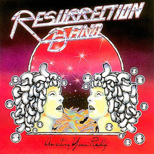 Awaiting Your Reply by Resurrection Band