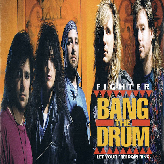 Bang The Drum by Fighter