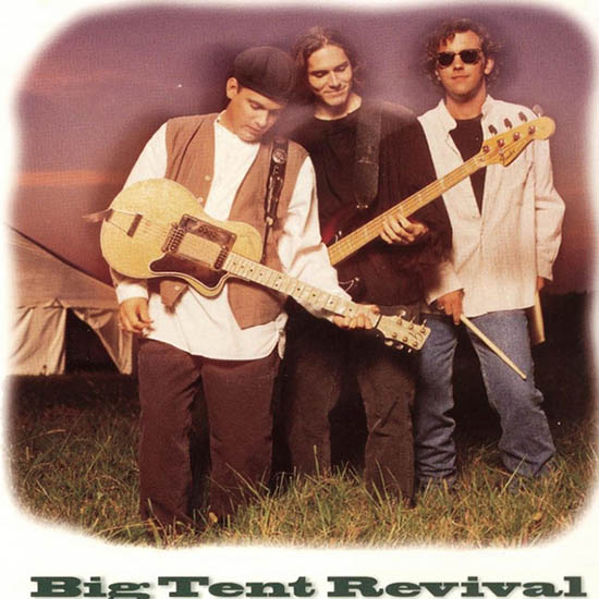 Big Tent Revival by Big Tent Revival