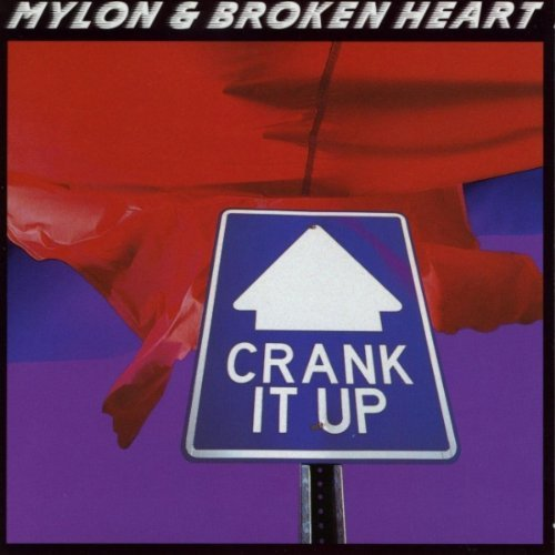 Crank It Up by Mylon LeFevre