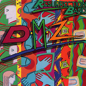 DMZ by Resurrection Band
