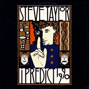 I Predict 1990 by Steve Taylor