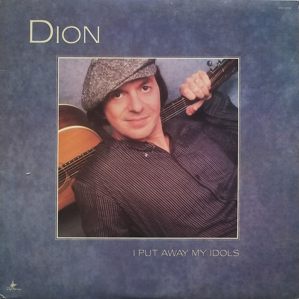 I Put Away My Idols by Dion