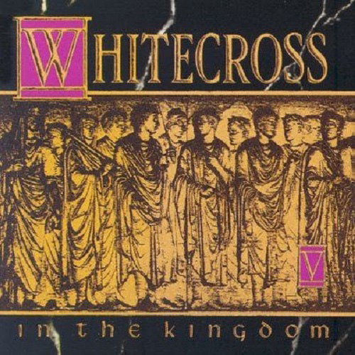 In The Kingdom by Whitecross