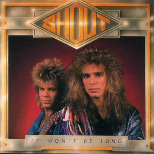 It Won't Be Long by Shout