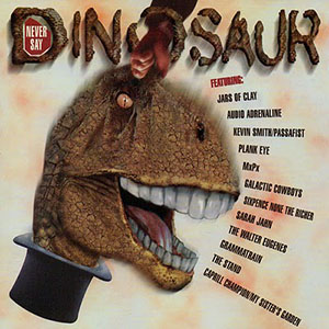 Never Say Dinosaur by Jars of Clay