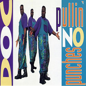 Pullin No Punches by D.O.C