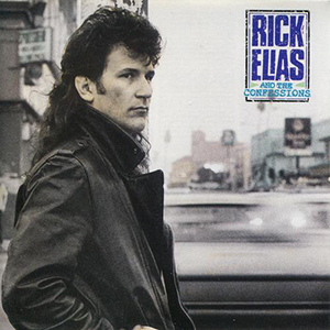 Rick Elias and the Confessions by Rick Elias