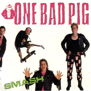 Smash by One Bad Pig