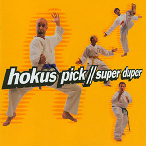 Super Duper by Hokus Pick