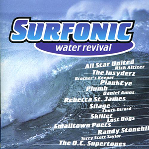 Surfonic Water Revival by Daniel Amos
