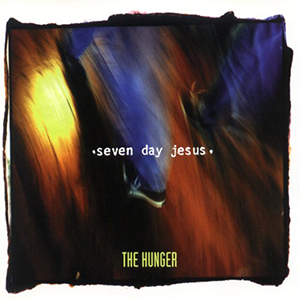 The Hunger by Seven Day Jesus