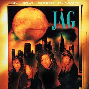 The Only World In Town by Jag