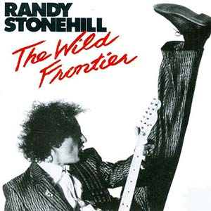 The Wild Frontier by Randy Stonehill