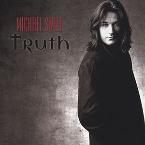 Truth 2001 Edition by Michael Sweet